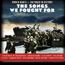 Songs We Fought For: World War II The Road To Victory (CD)