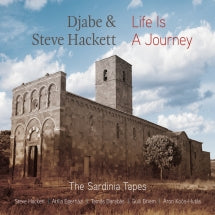 Djabe & Steve Hackett - Life Is A Journey: The Sardinia Tapes (CD/DVD)