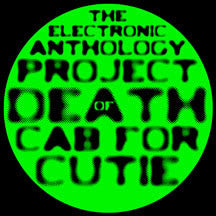 Death Cab For Cutie, Brett Nelson - Electronic Anthology Project Of Death Cab For Cutie 7 Inch (VINYL 7 INCH)
