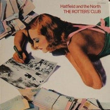 Hatfield and the North - The Rotters' Club: Expanded Edition (CD)