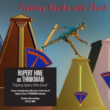 Rupert Hine As Thinkman - Fighting Apathy With Shock (CD)