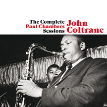 John Coltrane - Complete Paul Chambers Sessions + 1 Bonus Track (CD)