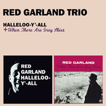 Red Garland - Halleloo-y'-all + When There Are Grey Skies + 1 Bonus Track (CD)