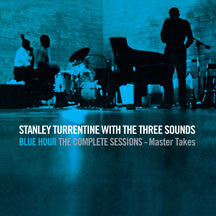 Stanley Turrentine (and Three Sounds) - Blue Hour The Complete Sessions: Master Takes (CD)