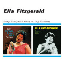 Ella Fitzgerald - Swings Gently With Nelson + Sings Broadway (CD)