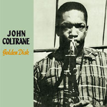 John Coltrane - Golden Disk + 7 Bonus Tracks (CD)