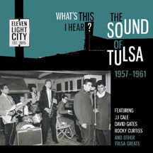 What's This I Hear? The Sound Of Tulsa 1957-1961 (CD)