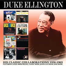 Duke Ellington - His Classic Collaborations: 1956-1963 (CD)