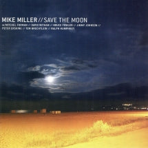 Mike Miller - Save The Moon (CD)