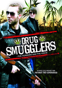 Drug Smugglers: The Horrors And The Highs (DVD)