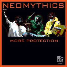 Neomythics - More Protection (CD)
