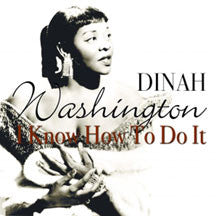 Dinah Washington - I Know How To Do It (CD)