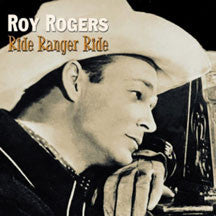 Roy Rogers - Ride Ranger Ride (CD)