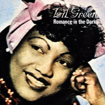 Lil Green - Romance In The Dark (CD)