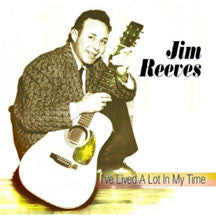 Jim Reeves - I've Lived A Lot I My Time (CD)