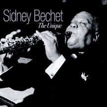 Sidney Bechet - The Unique (CD)