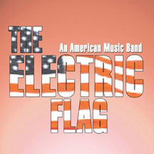 Electric Electric Flag - An American Music Band (CD)