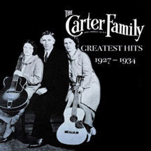 Carter Carter Family - Greatest Hits 1927-1934 (CD)