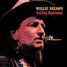Willie Nelson - Building Heartaches (CD)