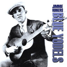 Jimmie Rodgers - Blue Yodels (CD)