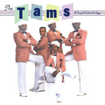 The Tams - Be Young, Be Foolish, Be Happy (CD)