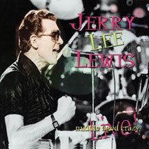Jerry Lee Lewis - Middle Aged Crazy (CD)