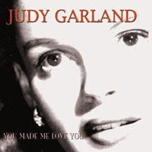 Judy Garland - You Made Me Love You (CD)
