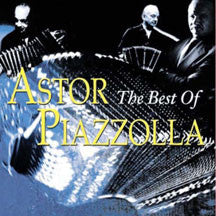Astor Piazzolla - The Best Of (CD)