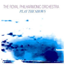 Royal Philharmonic Orchestra - Play The Shows: Vol 1 (CD)