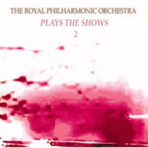 Royal Philharmonic Orchestra - Play The Shows: Vol 2 (CD)