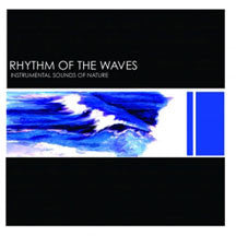 Instrumental Sounds Of Nature - Rhythm Of The Waves (CD)