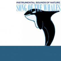 Instrumental Sounds Of Nature - Song Of The Whales (CD)