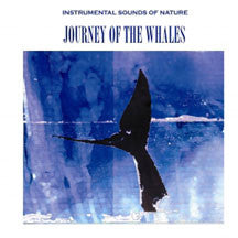 Instrumental Sounds Of Nature - Journey Of The Whales (CD)