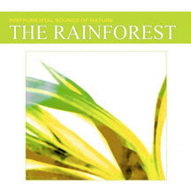 Instrumental Sounds Of Nature - The Rainforest (CD)