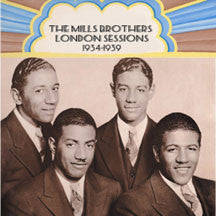 Mills Mills Brothers - London Sessions: 1934-1939 (CD)