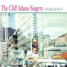 Cliff Adams & His Singers - On Broadway (CD)