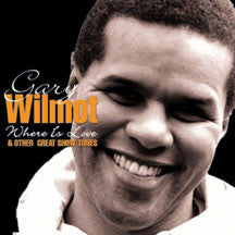 Gary Wilmot - Where Is Love & Other Great Show Tunes (CD)