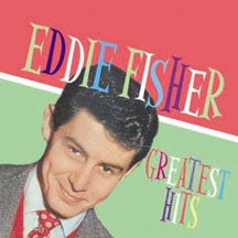 Eddie Fisher - Greatest Hits (CD)
