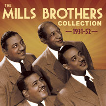 Mills Brothers - Collection 1931-52 (CD)