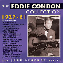 Eddie Condon - The Eddie Condon Collection 1927-61 (CD)