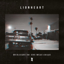 Lionheart - Welcome To The West Coast II (CD)