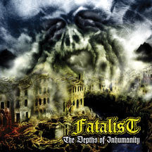 Fatalist - In The Depths Of Inhumanity (CD)