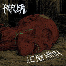 Refusal - We Rot Within (CD)