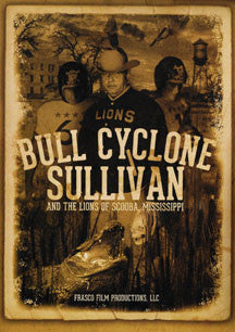 Bull Cyclone Sullivan And The Lions Of Scuba Mississippi (DVD)