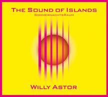 Willy Astor - The Sound Of Islands (CD)