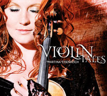 Martina Eisenreich - Violin Tales (CD)