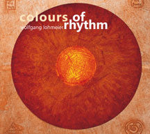 Wolfgang Lohmeier - Colours Of Rythm (CD)
