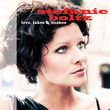 Stefanie Boltz - Love, Lakes & Snakes (CD)