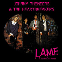 Johnny Thunders & The Heartbreakers - L.A.M.F.: The Lost '77 Mixes (VINYL ALBUM)