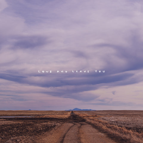 100 mile house - Love and Leave You (VINYL ALBUM)